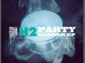 H2 – Party Harder EP