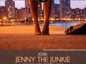 Josel – Jenny The Junkie