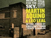 Martin Aquino & Leo Leal – Reach For The Sky