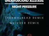 The Underground Allstars – Night Pressure