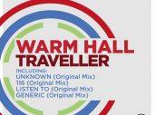 Warm Hall – Traveller EP