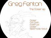 Greg Fenton – The Closer