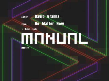 DAVID GRANHA – NO MATTER HOW