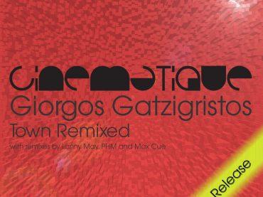 GIORGOS GATZIGRISTOS – TOWN EP