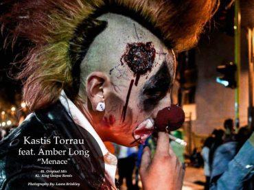 KASTIS TORRAU FEAT. AMBER LONG – MENACE EP