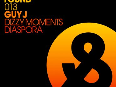 GUY J – DIZZY MOMENTS/DIASPORA