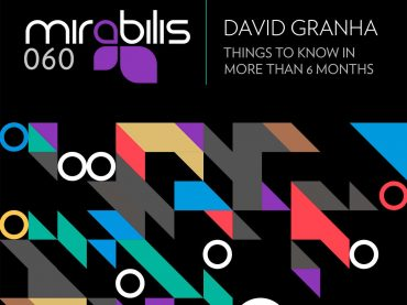 David Grahna – Things to Know in More Than 6 Months EP
