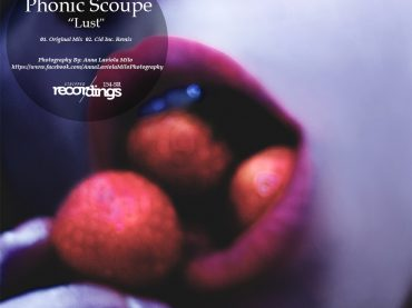 Phonic Scoupe – Lust