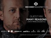 Decoded Radio presents Many Reasons showcase aka MiniCoolBoyz
