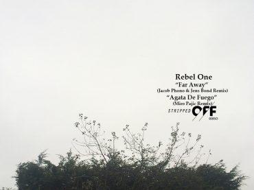 Rebel One Far Away/Agata De Fuego remixes review