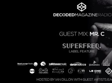 Decoded Radio presents label showcase Superfreq with Mr C