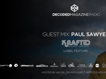 Decoded Radio presents Krafted Group with Paul Sawyer