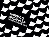Review – Barbuto's debut EP Arcana on Octopus Recordings