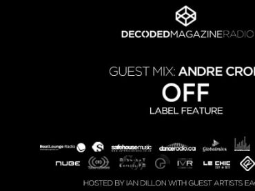 Decoded Radio presents OFF Recordings label showcase with Andre Crom