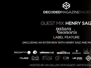 Decoded Radio presents Henry Saiz and Natura Sonoris label showcase