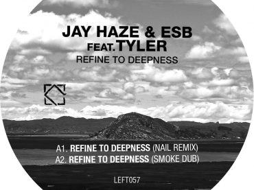 Review – Jay Haze and ESB release Refine To Deepness EP on Leftroom