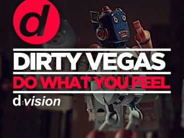 Review – Dirty Vegas release Do What You Feel