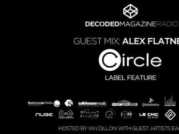 Decoded Radio presents Circle Music 10th anniversary showcase with Alex Flatner