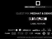 Decoded Radio presents sub:Merged label feature with Medhat & Dekkstrum
