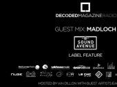 Decoded Radio presents Sound Avenue label feature with Madloch
