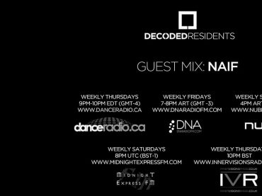 Decoded Residents Radio presents Naif