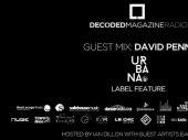 Decoded Radio presents Urbana Recordings label feature with David Penn
