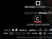 Decoded Radio presents Smash TV exclusive Culprit LA artist showcase