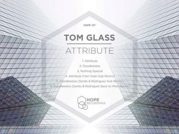 Hope Recordings favourite Tom Glass doesn't disappoint