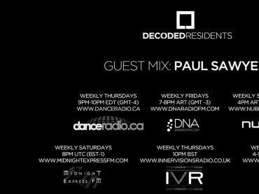 Decoded Residents Radio presents Paul Sawyer