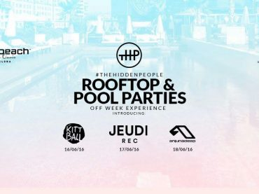 The Hidden People announces Off Week series in Barcelona with Kittball, Jeudi, Anjunadeep