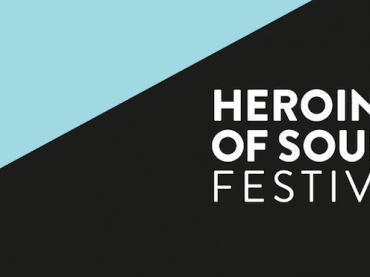 Celebrating women in the Music Industry, Heroines of Sound Festival returns for its third edition