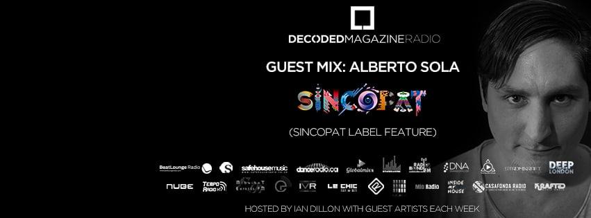 Decoded Radio presents Sincopat with Alberto Sola - Decoded Magazine