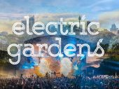 Sasha, Jamie Jones and Basement Jaxx join a stellar line up for Electric Gardens Festival