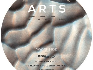 Roberto releases 'Dreams of A Solo' on ARTS which features a very fine remix by Trevino