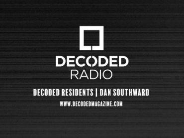 Decoded Residents Radio presents Dan Southward
