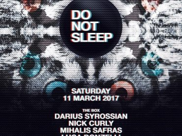 Do Not Sleep make their Ministry of Sound debut on Saturday 11th March with Darius Syrossian