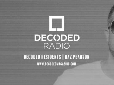 Decoded Residents Radio presents Daz Pearson