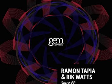 Ramon Tapia and Rik Watts join forces on Gem Records for the 'Snuss EP'