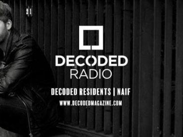 Decoded Residents Radio presents Naif