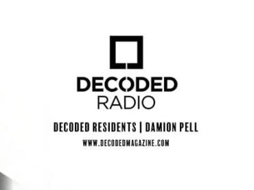 Decoded Residents Radio presents Damion Pell