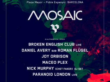 Daniel Avery, Roman Flügel and Joy Orbison join Maceo Plex at Mosaic in Barcelona Off Week