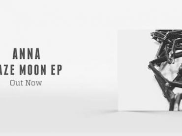 ANNA releases the superb 'Haze Moon EP' on RUKUS featuring remixes from Matador and Marc Houle