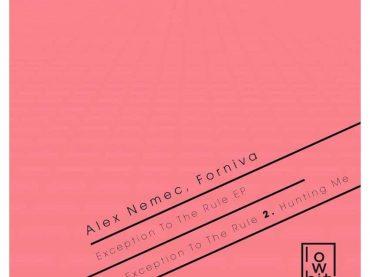 Exclusive Premiere – Alex Nemec & Forniva – Exception To The Rule (Lowbit Records)