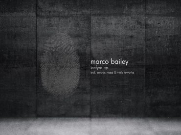 Marco Bailey is set to release his 'Icefyre EP' featuring reworks by Setaoc Mass and Viels
