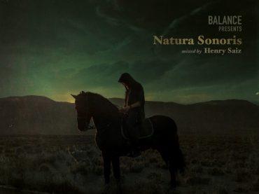 Balance presents Natura Sonoris mixed by Henry Saiz