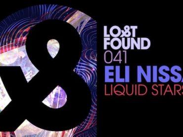 Exclusive Premiere: Eli Nissan – Liquid Stars (Lost & Found)