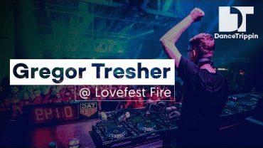DanceTrippin TV presents Gregor Tresher at Lovefest Fire, Belgrade Serbia