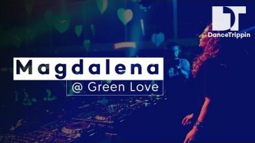DanceTrippin TV presents Magdalena at Green Love Festival, Novi Sad (Serbia)
