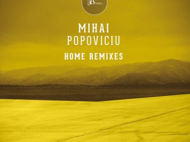 Mihai Popoviciu invites more top class artists to remix his work for part two of Home Remixes