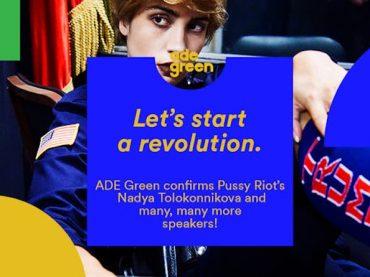 ADE Green announces Pussy Riot's Nadya Tolokonnikova as the headliner